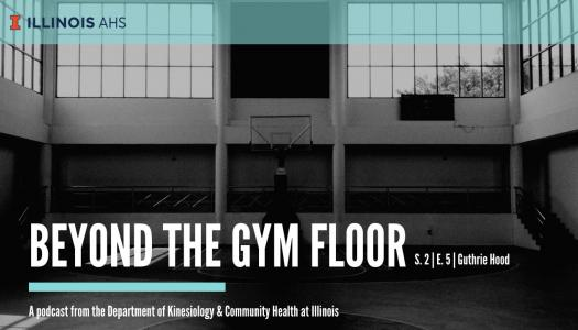 Beyond The Gym Floor